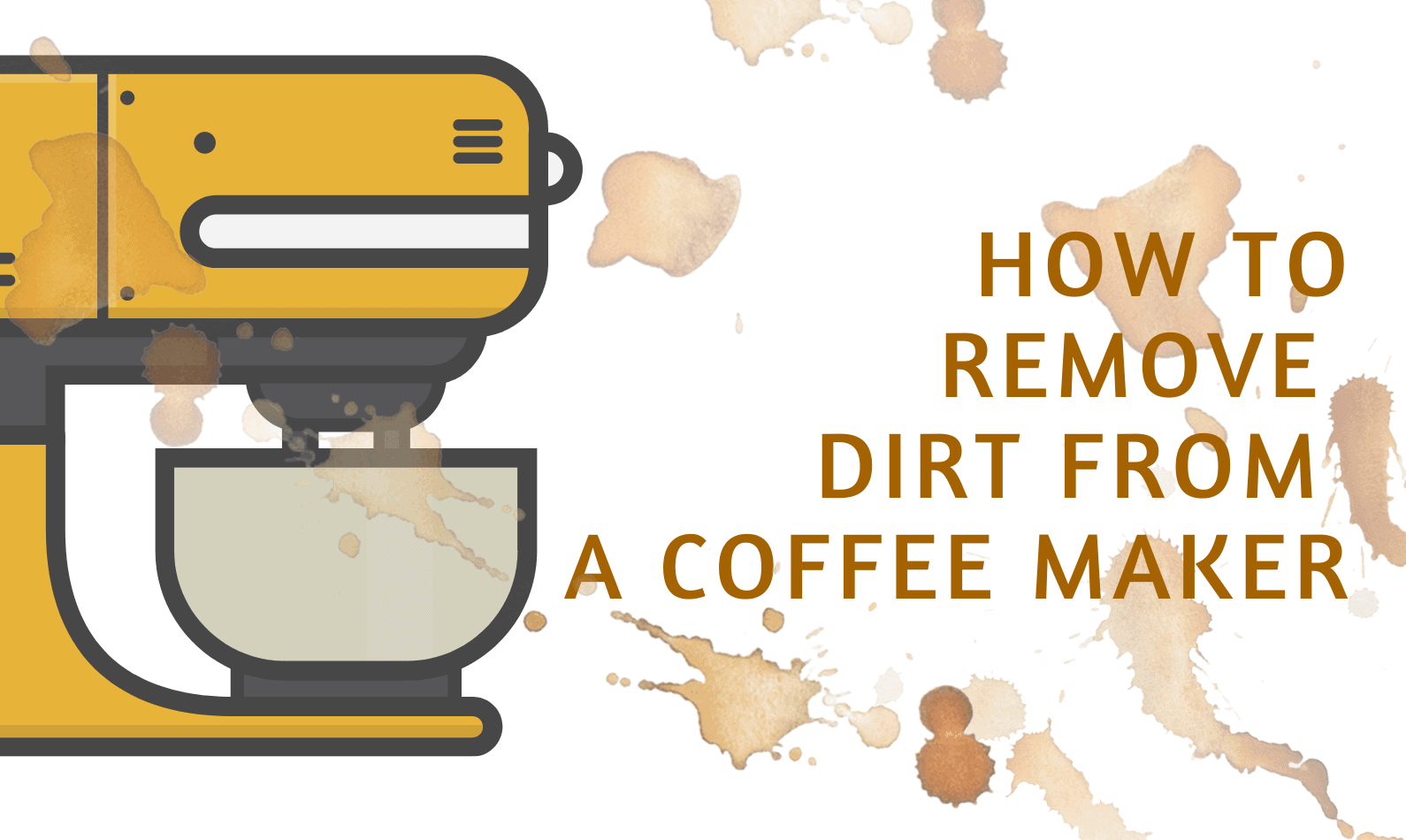 How to Remove Dirt from a Coffee Maker