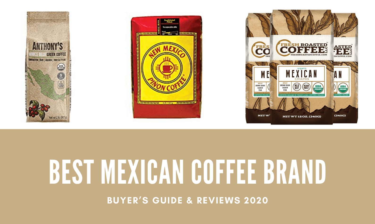 Best Mexican Coffee Brand