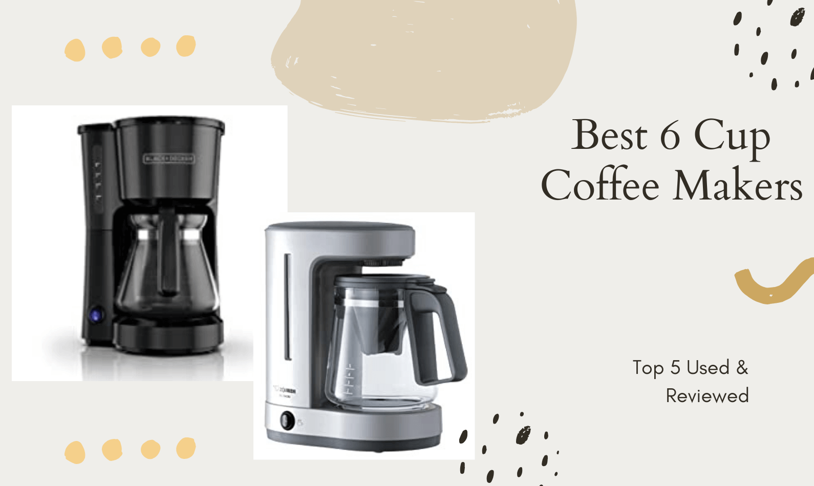 Best 6 Cup Coffee Makers