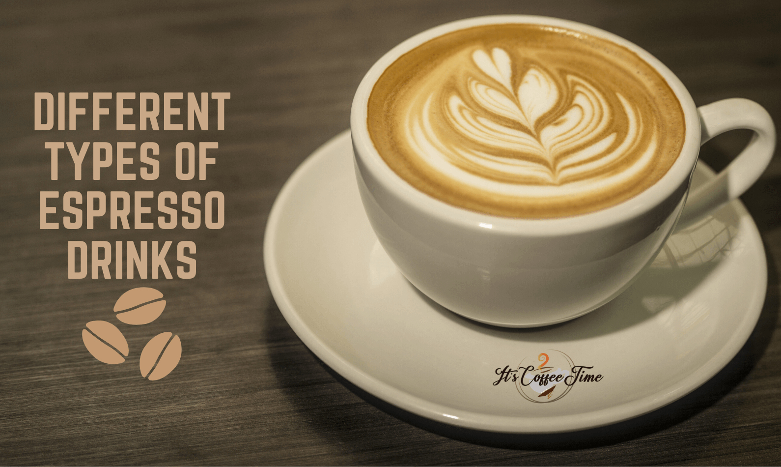 Different Types of Espresso Drinks