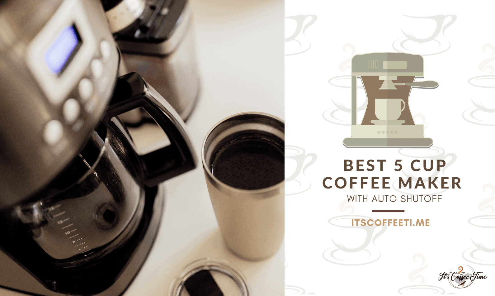 Best 5 Cup Coffee Maker with Auto Shutoff