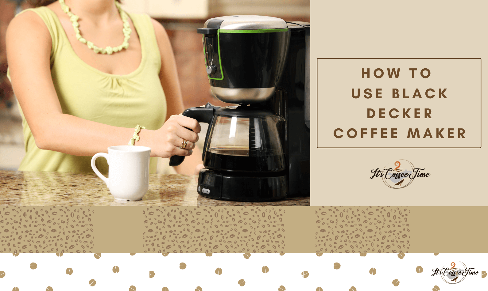 How to use Black Decker Coffee Maker