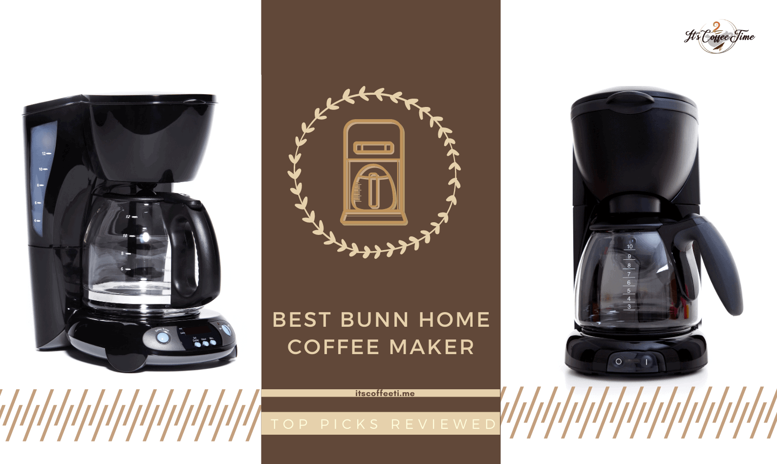 Best Bunn Home Coffee Maker