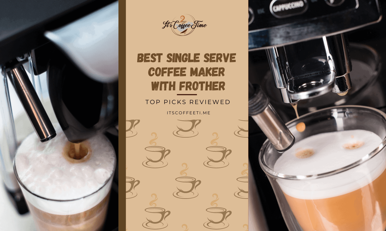 Best Single Serve Coffee Maker with Frother
