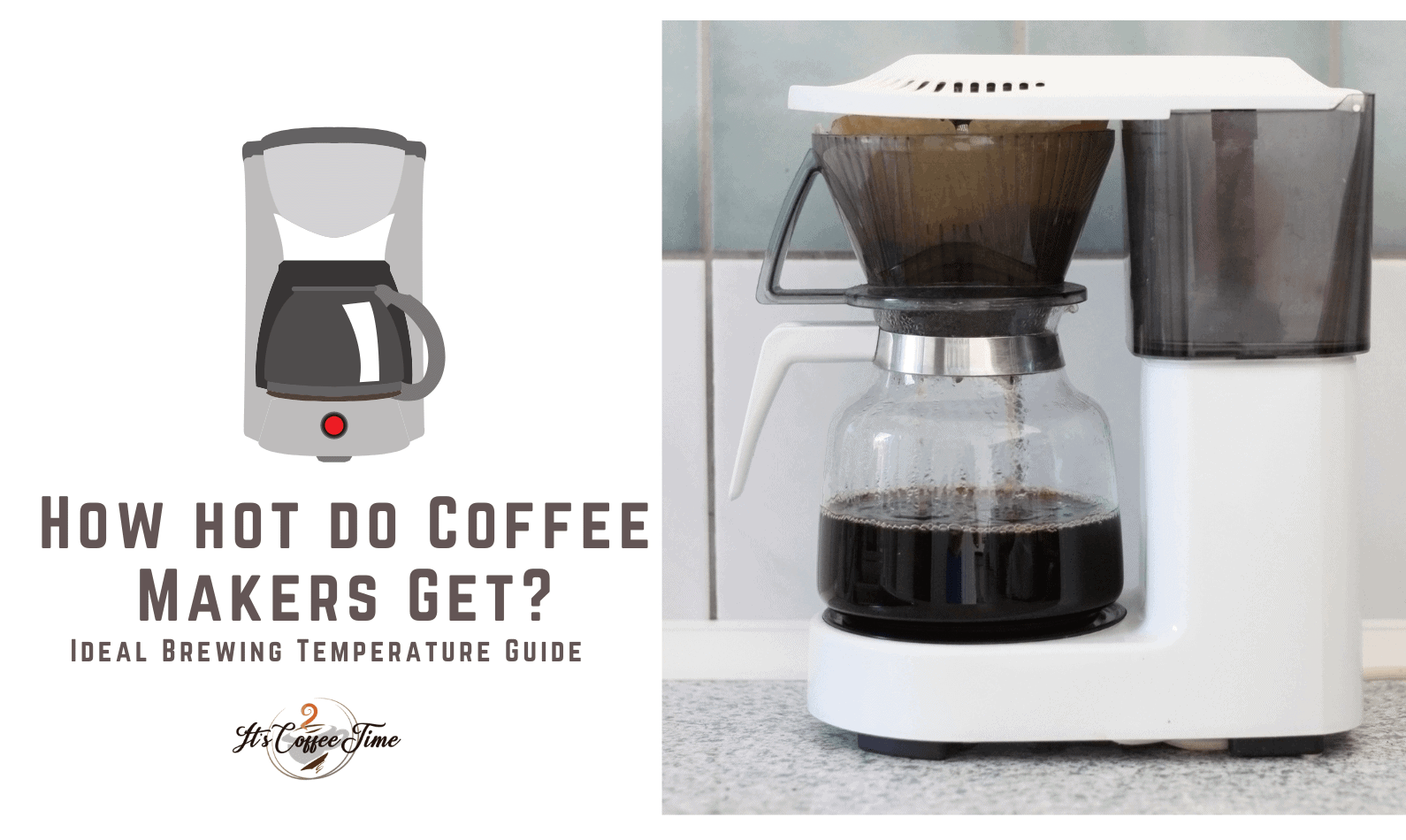 How hot do Coffee Makers Get